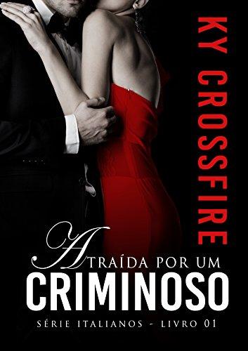 Italianos - Atraída por um criminoso