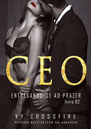 Capa CEO: As Regras do Jogo (Entregue-se ao Prazer Livro 2)